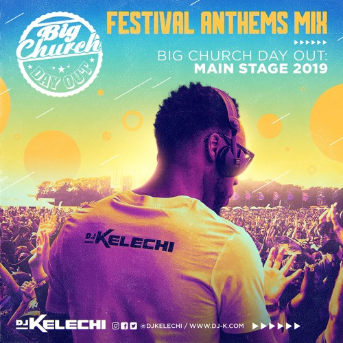 Festival Anthems Mix - Big Church Day Out 2019