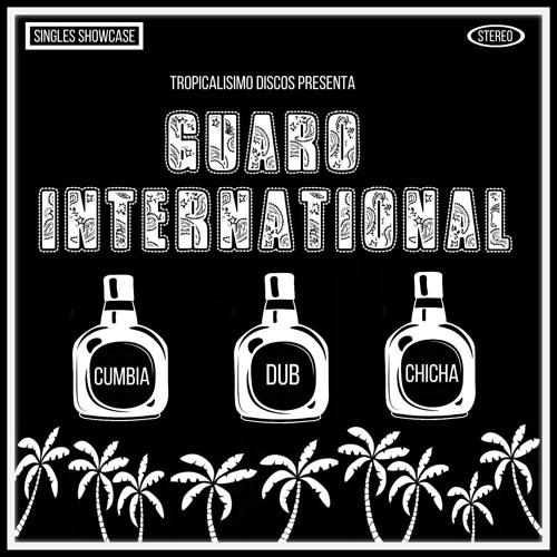 Guaro International - Singles Showcase Vol 1 (Tropicalisimo Discos/E.P /2019/Free Download!)