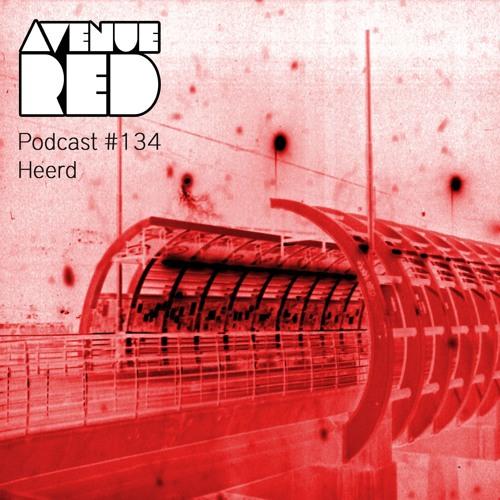 Avenue Red Podcast #134 - Heerd