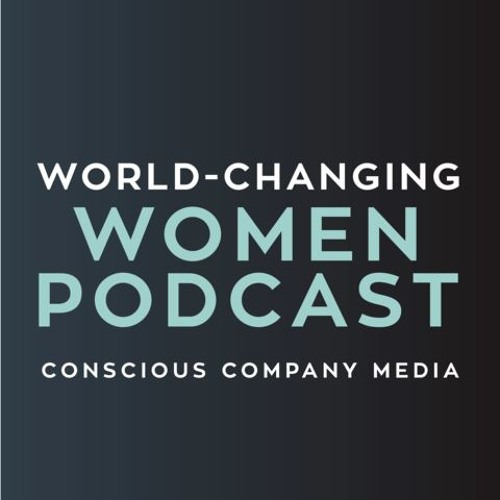 World-Changing Women Podcast
