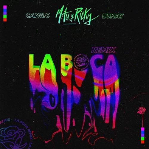 Mau Y Ricky Ft. Camilo & Lunay - La Boca Remix Song