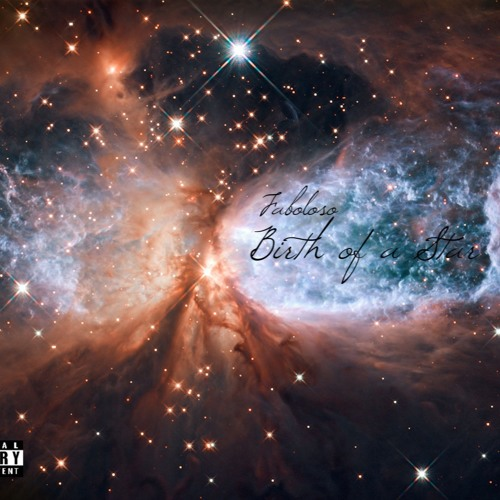 Faboloso Birth Of A Star (Mixtape)