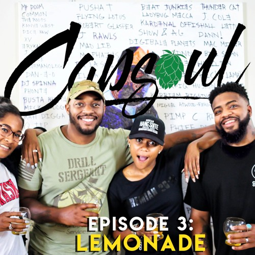 Capsoul Collective Podcast Episode 3: Lemonade