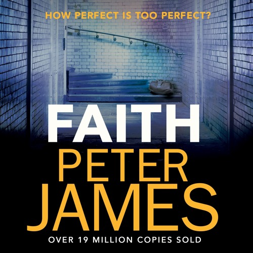 Faith by Peter James, read by Katie Scarfe