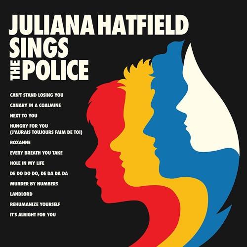 De Do Do Do, De Da Da Da (Police Cover) by Juliana Hatfield