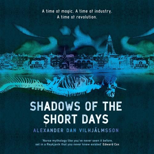 Shadows Of The Short Days by Alexander Dan Vilhjálmsson, read by Melkorka Oskarsdottir