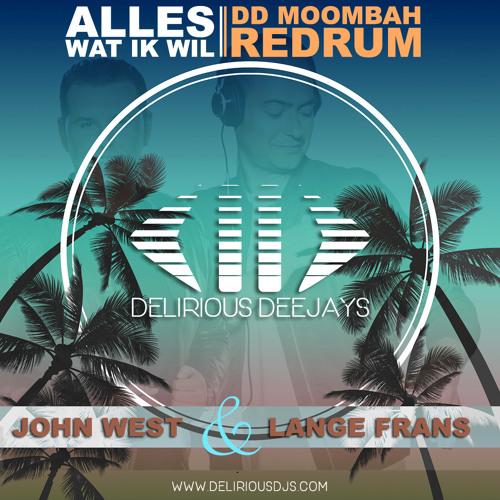 Alles Wat Ik Wil (Delirious DJ's Redrum)
