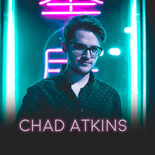 Exclusive Interview: Chad Atkins Electrifies the Essential Elements of Dance Music