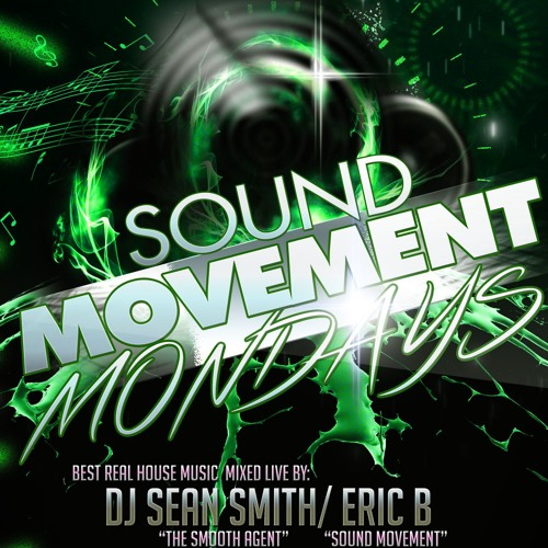 """Sean Smith """"The Smooth Agent"""" (LIVE) on Sound movment Mondays July 15, 2019"""