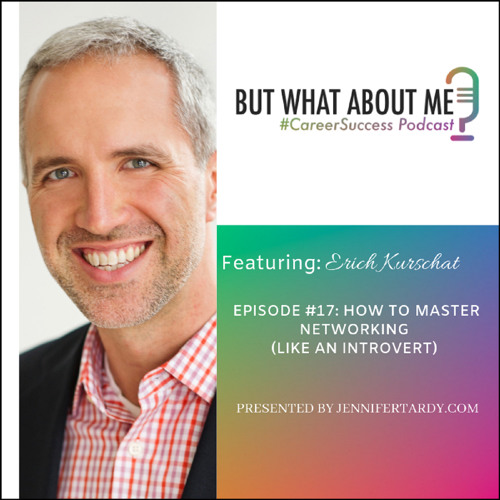 Episode 17: Mastering Networking (Like An Introvert)