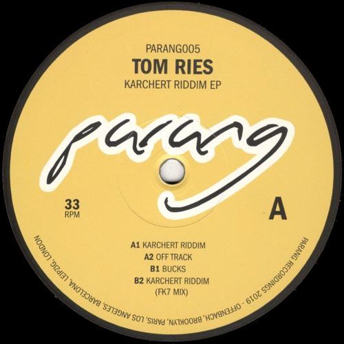 Tom Ries - Karchert Riddim (Incl. FK7 Remix) (PARANG005)