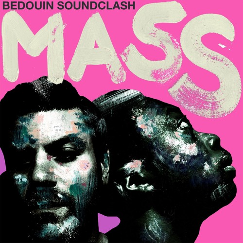 Bedouin Soundclash – MASS [PROMO, WAV]