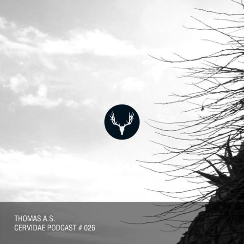Cervidae Podcast # 026 - Thomas A.S.
