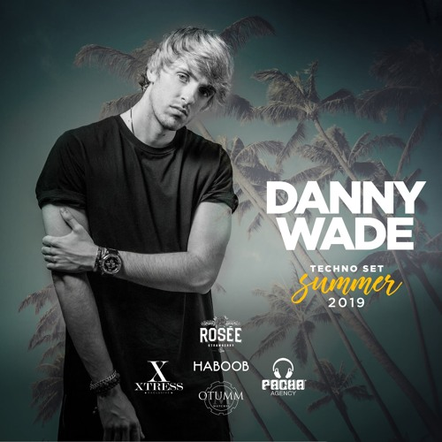 Danny Wade - Summer 2019 · Podcast