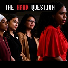 """190717 - Is It Smart For Dems To Support """"The Squad""""? 