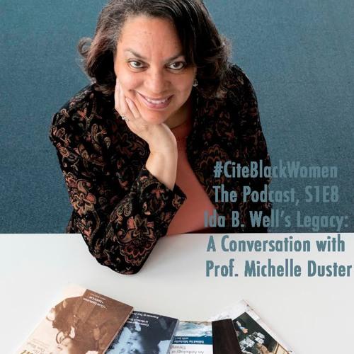 S1E8: Conversation with Professor Michelle Duster