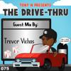 The Drive-Thru 075 // Trevor Vichas
