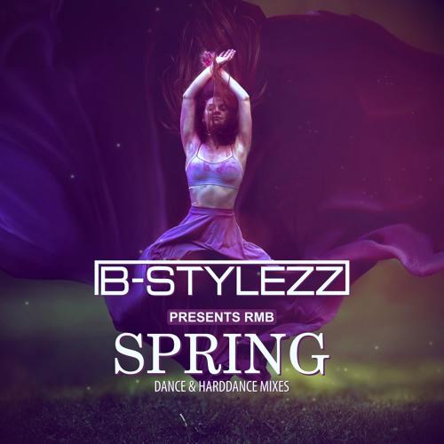 B - Stylezz Pres RMB - Spring (Hard Mix)