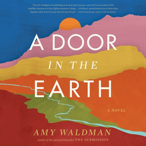 A DOOR IN THE EARTH by Amy Waldman Read by Roxanna Hope Radja - Audiobook Excerpt