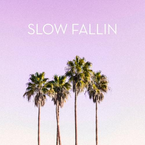Slow Fallin
