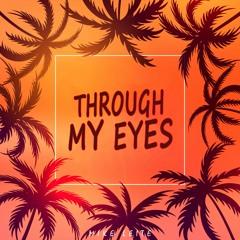 Through My Eyes (Instrumental) [Free Download]