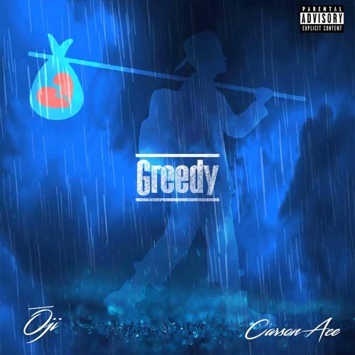 Greedy feat. Carson Ace (prod. Boy Sauce)