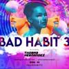 Bad Habit 3 - Thomas Hernández