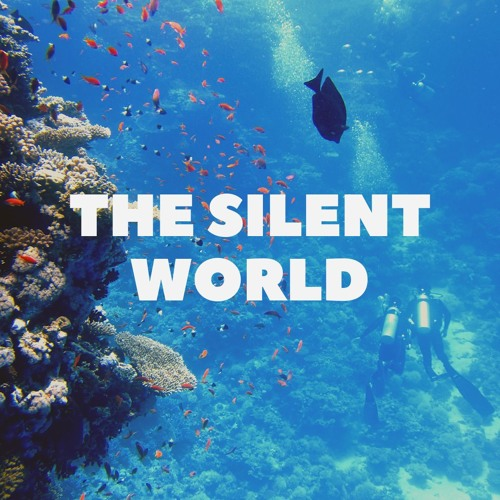 The Silent World (2010)