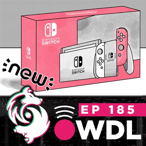 That new original Nintendo Switch revision is closer than we think - WDL Ep 185
