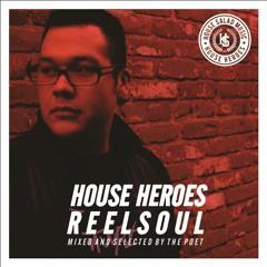 House Heroes | Reelsoul