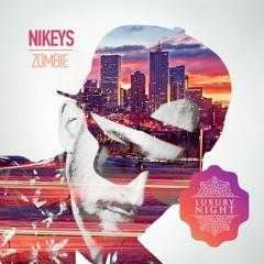 Nikeys - Zombie (Original Mix)