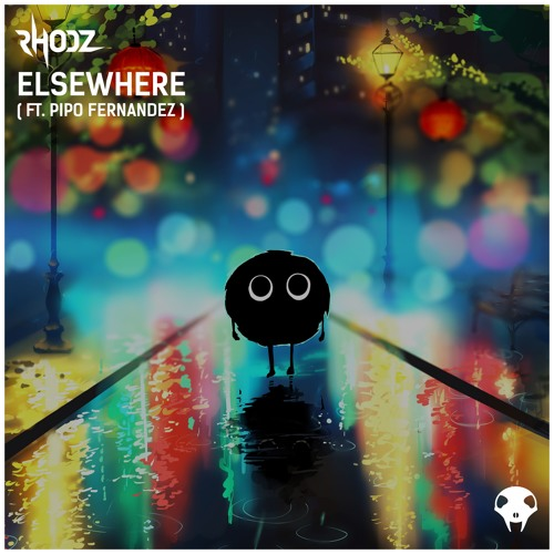 Rhodz - Elsewhere (Ft. Pipo Fernandez)