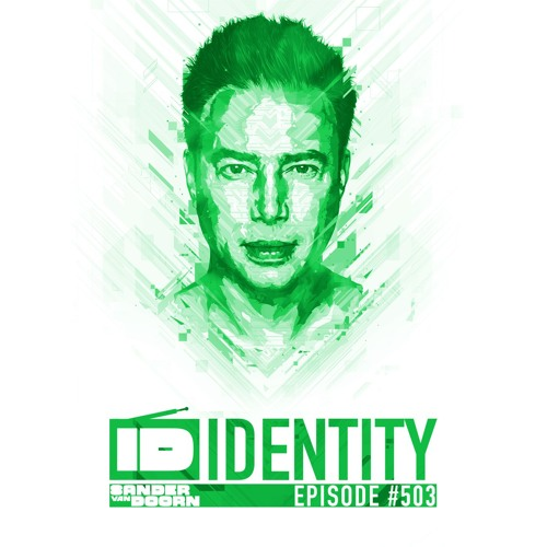 Sander van Doorn - Identity # 503 (Including a Guestmix of FaderX)