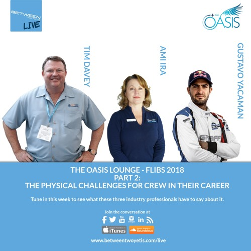 LIVE - OASIS LOUNGE 2018 - PART 2 - Physical Challenges Yacht Crew Face