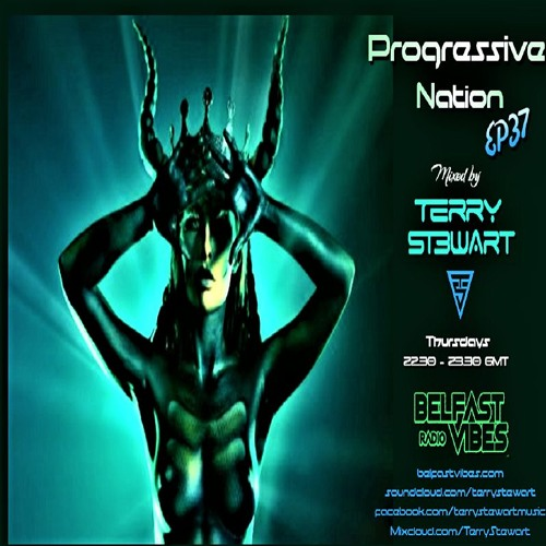 Progressive Nation Ep37 - July 2019 (Progressive Psy-trance mix)