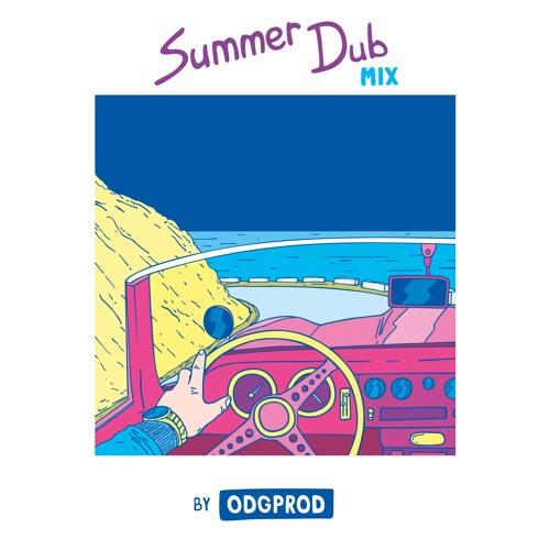 Summer Dub Mix by ODGPROD