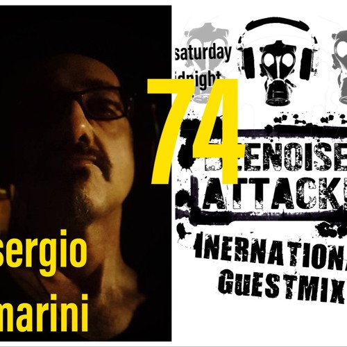 Beenoise Attack International Guestmix Ep. 74 With Sergio Marini