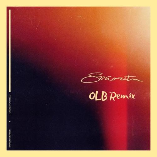 Shawn Mendes Camila Cabello Senorita Olb Remix Free