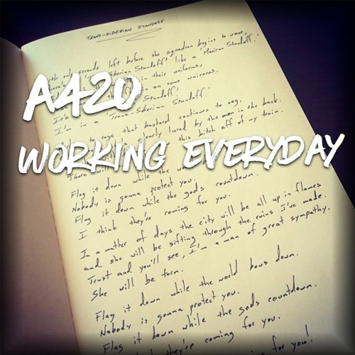 A420 - Working Everyday Song