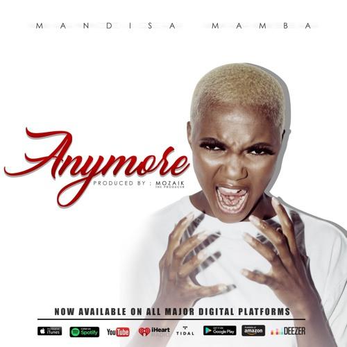 Mandisa Mamba - Anymore