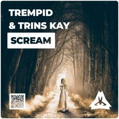 Trempid & Trins KAY - Scream