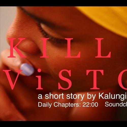 Kill All Vistors Chapter I