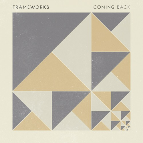 Frameworks - Coming Back (Single Edit)
