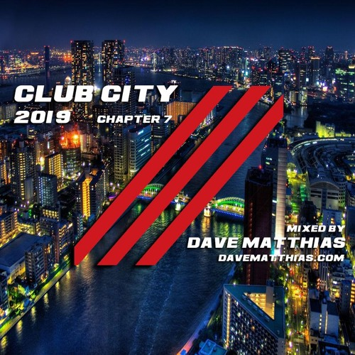 Club City 2019 | Chapter 7
