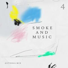 """smoke and music 4 """" autoral mix 2019 """""""