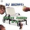 Chaise Lounge Drip (prod. Sinato)