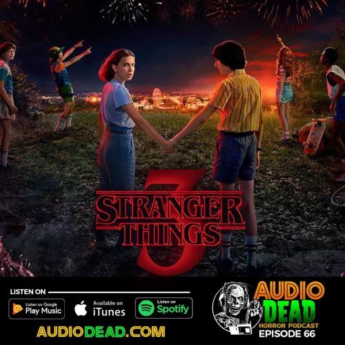 Stranger Things 3 - Episode 66