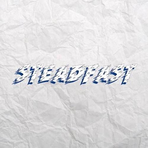   STEADFAST   Prod. Red Smirk