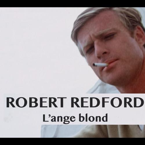 Robert Redford, l'Ange Blond
