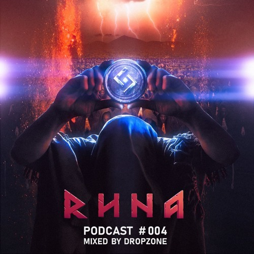 RUNA - Podcast #004 mixed by Dropzone (2019)